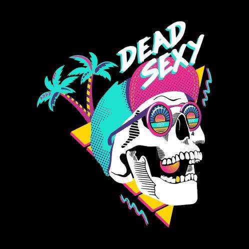 Design for Dead Sexy