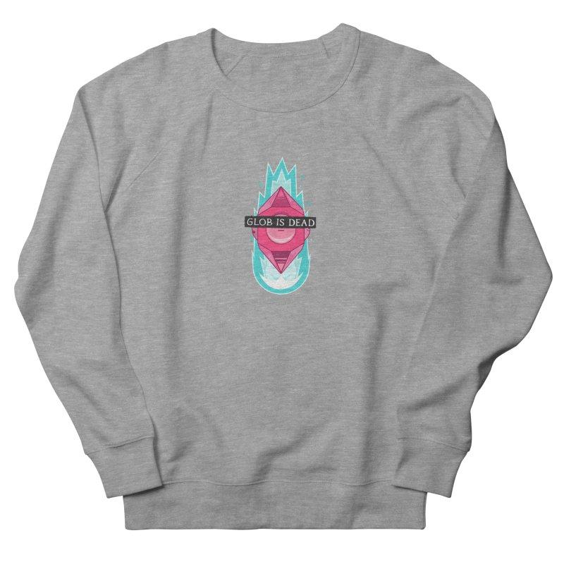 Glob is Dead Men's French Terry Sweatshirt by Steger