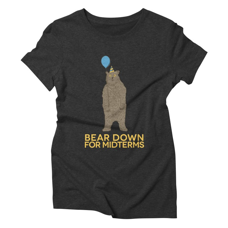Bear Down for Midterms Women's Triblend T-shirt by Steger