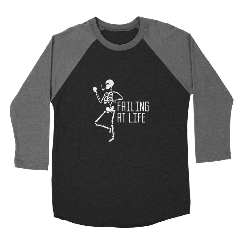 Failing at Life Women's Baseball Triblend T-Shirt by Steger