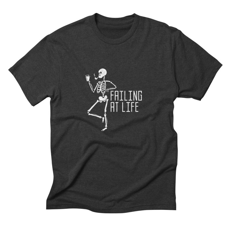 Failing at Life Men's Triblend T-shirt by Steger