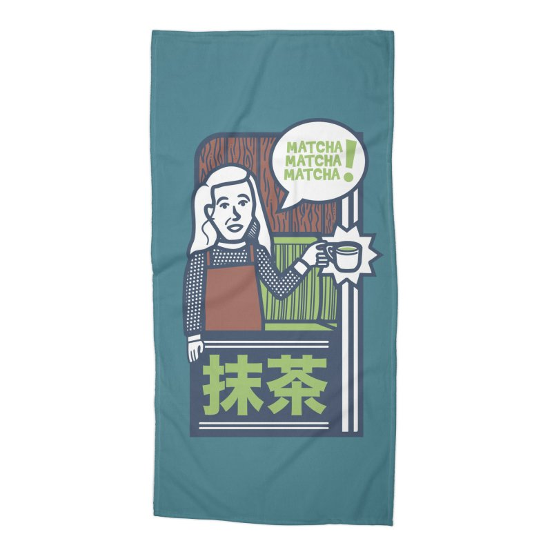 Matcha! Matcha! Matcha! Accessories Beach Towel by Steger