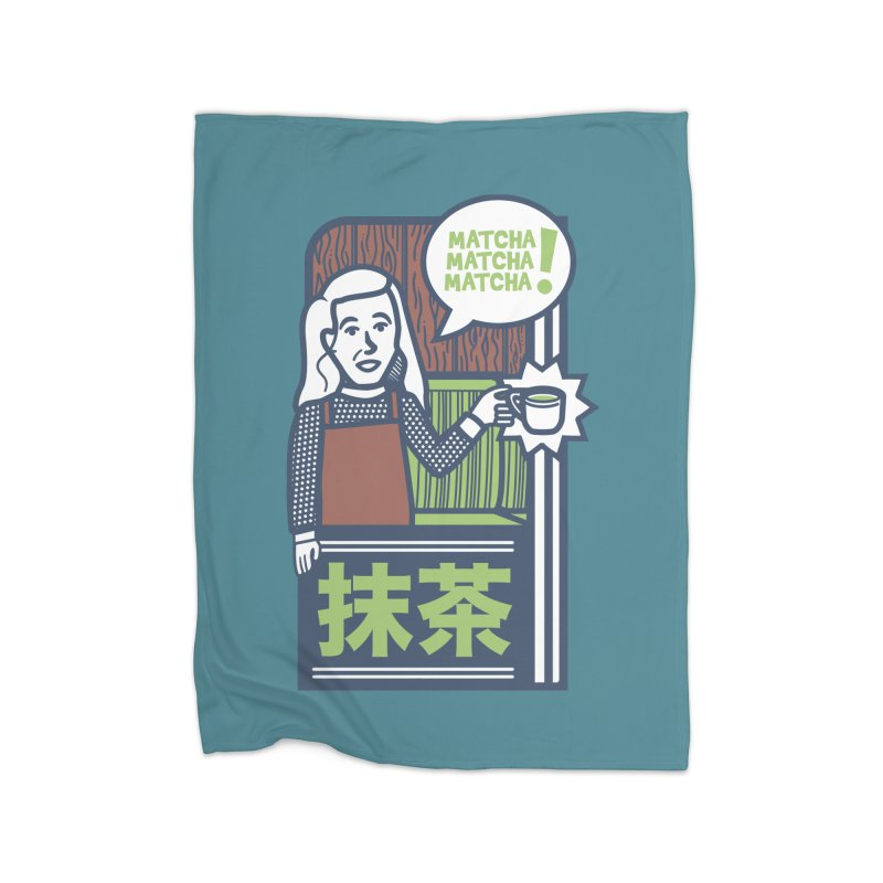 Matcha! Matcha! Matcha! Home Fleece Blanket Blanket by Steger