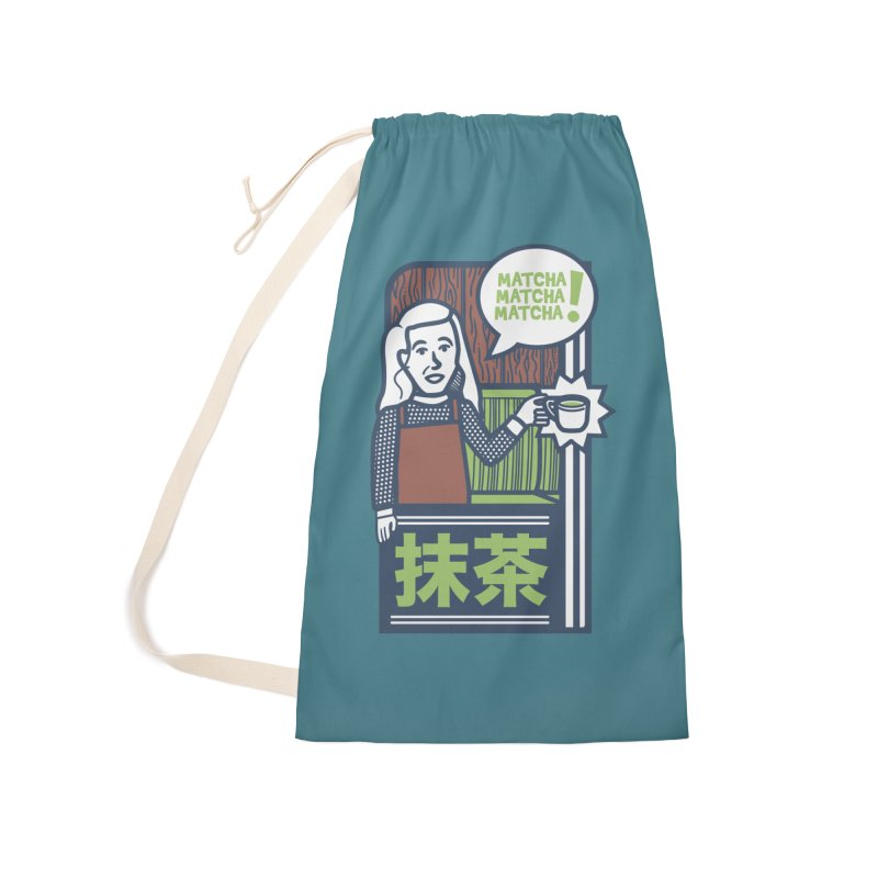 Matcha! Matcha! Matcha! Accessories Laundry Bag Bag by Steger