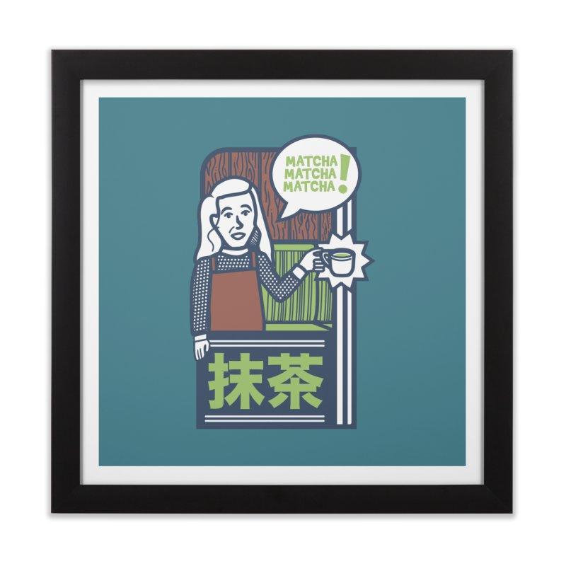 Matcha! Matcha! Matcha! Home Framed Fine Art Print by Steger