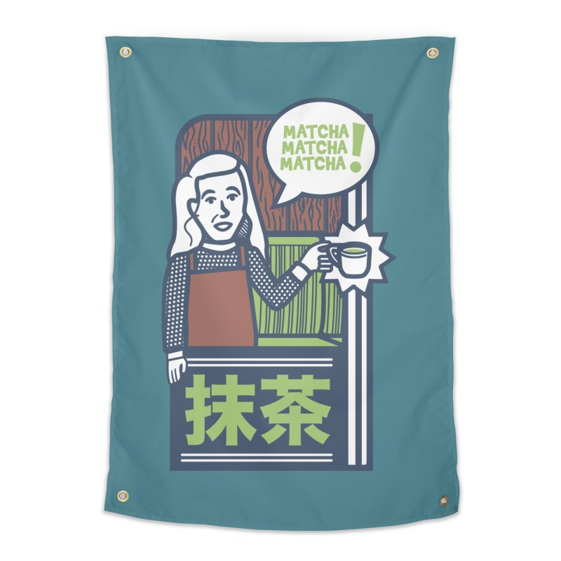 Matcha! Matcha! Matcha! Home Tapestry by Steger