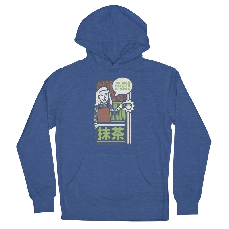 Matcha! Matcha! Matcha! Men's French Terry Pullover Hoody by Steger
