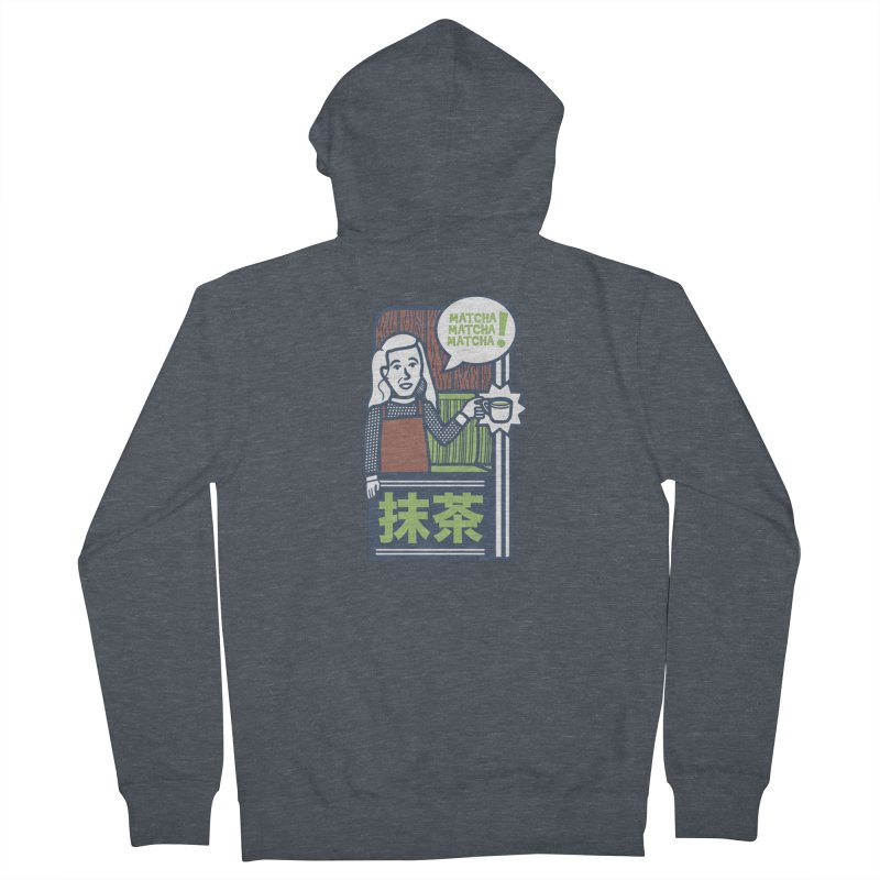 Matcha! Matcha! Matcha! Men's French Terry Zip-Up Hoody by Steger