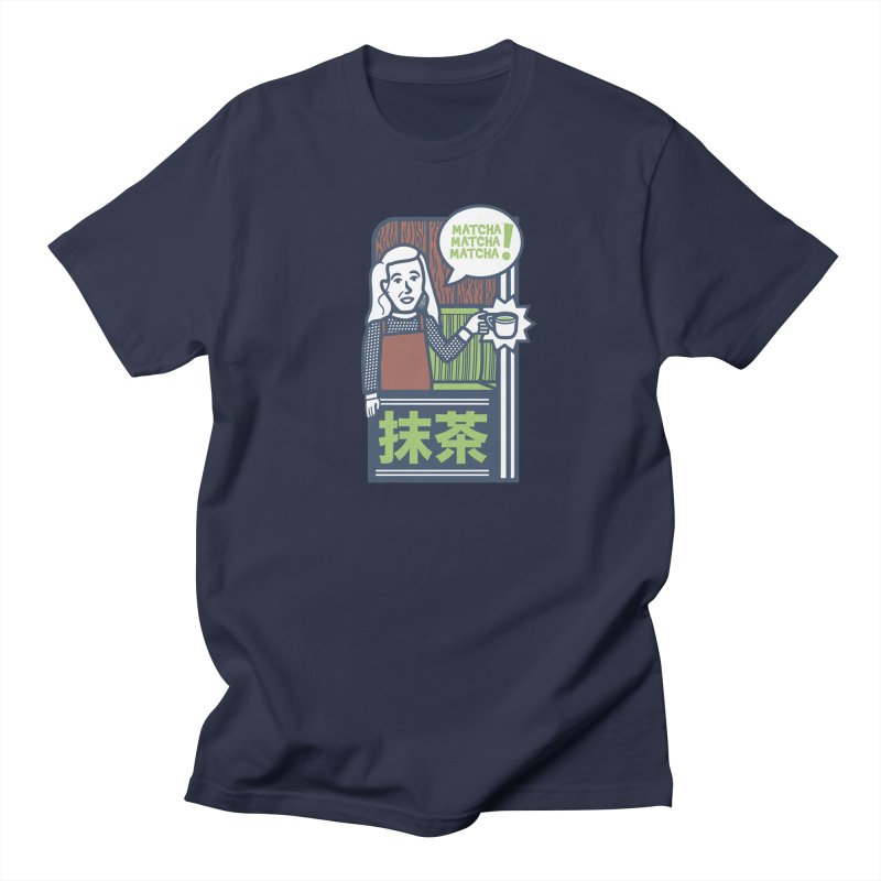 Matcha! Matcha! Matcha! Men's Regular T-Shirt by Steger