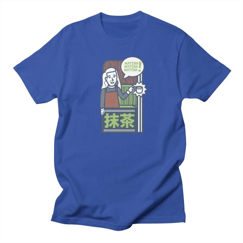 Matcha! Matcha! Matcha! Women's Regular Unisex T-Shirt by Steger