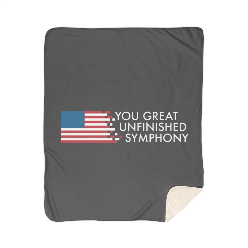 You Great Unfinished Symphony Home Sherpa Blanket Blanket by Steger