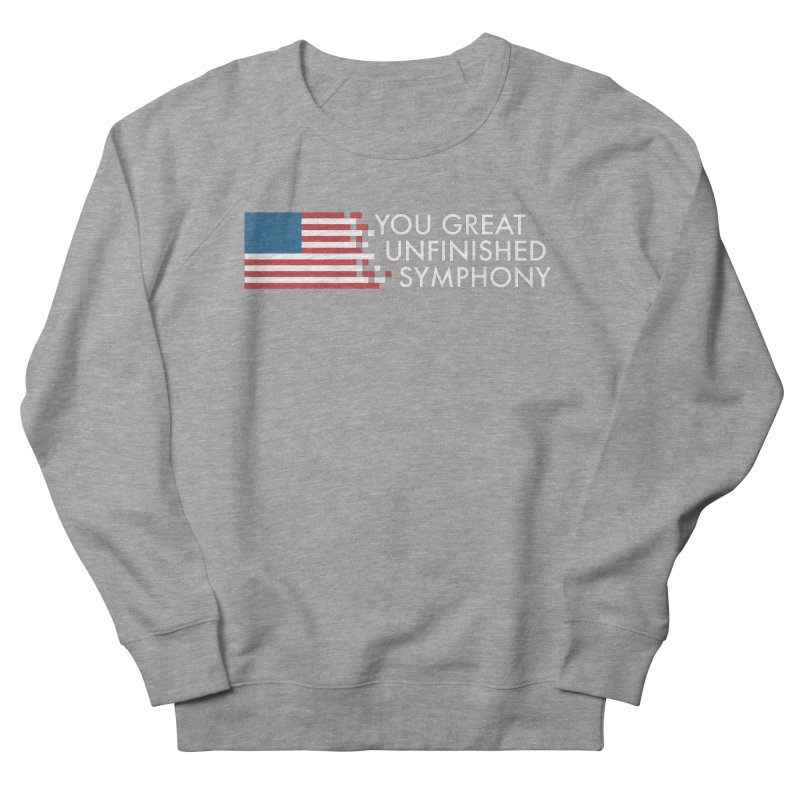 You Great Unfinished Symphony Women's French Terry Sweatshirt by Steger