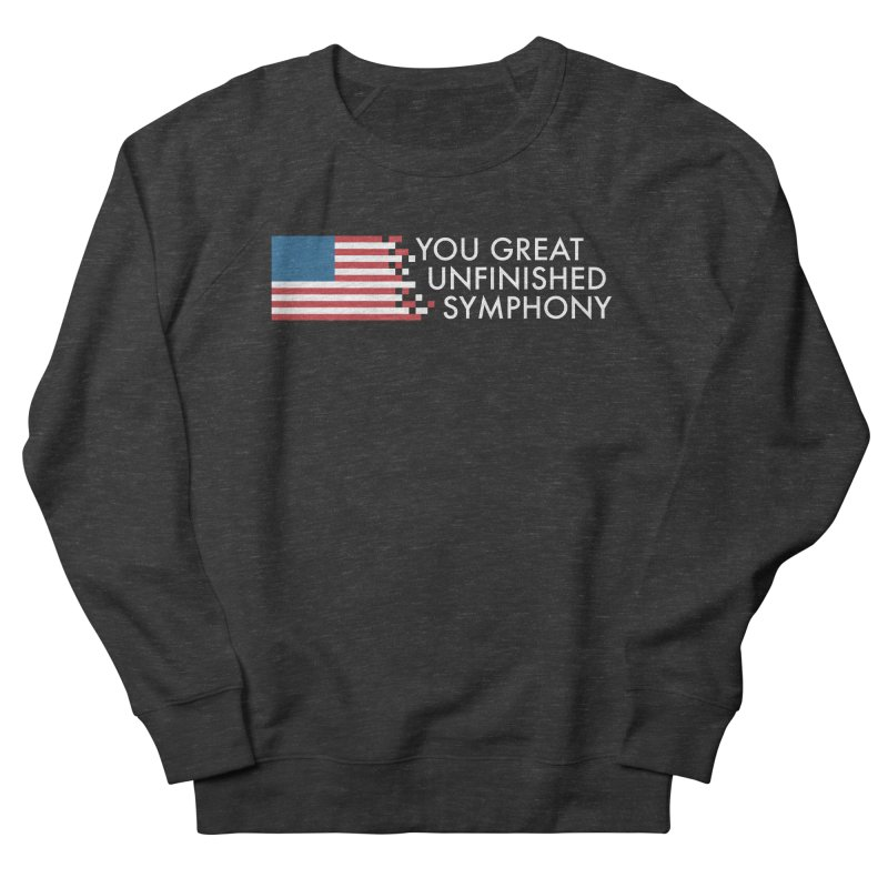 You Great Unfinished Symphony Men's French Terry Sweatshirt by Steger