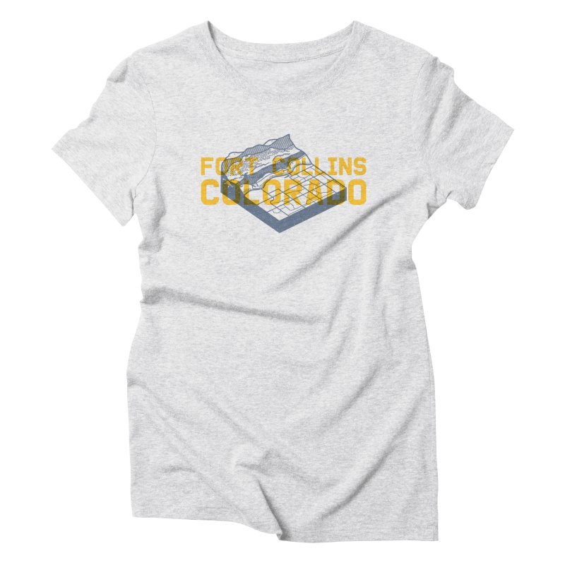 Fort Collins. Colorado Women's Triblend T-Shirt by Steger