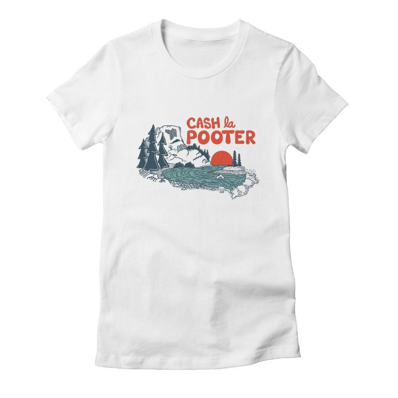 Cash La Pooter Women's Fitted T-Shirt by Steger
