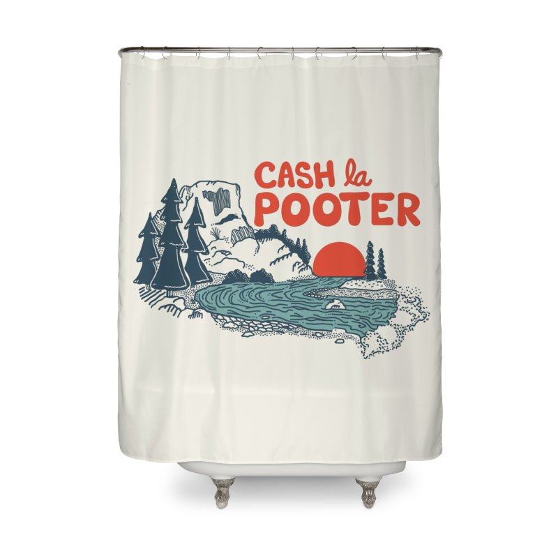 Cash La Pooter Home Shower Curtain by Steger