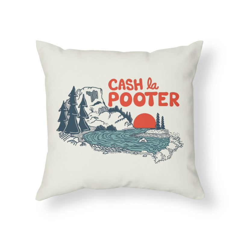 Cash La Pooter Home Throw Pillow by Steger