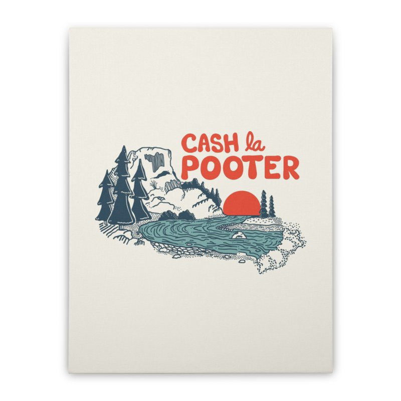 Cash La Pooter Home Stretched Canvas by Steger
