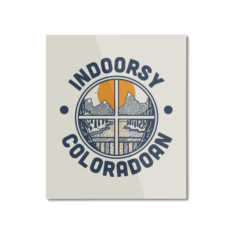 Indoorsy Coloradoan Home Mounted Aluminum Print by Steger