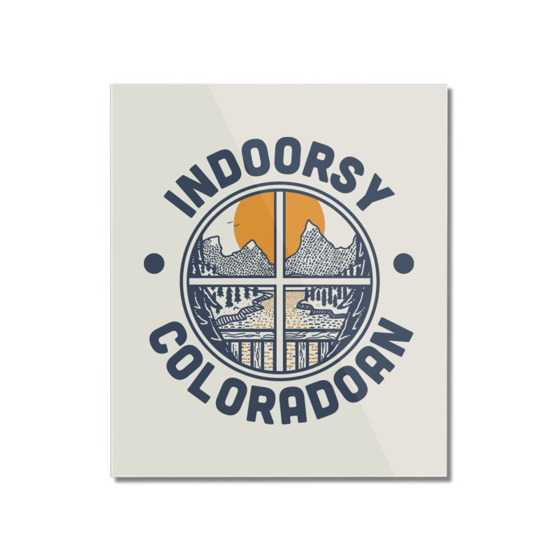 Indoorsy Coloradoan Home Mounted Acrylic Print by Steger