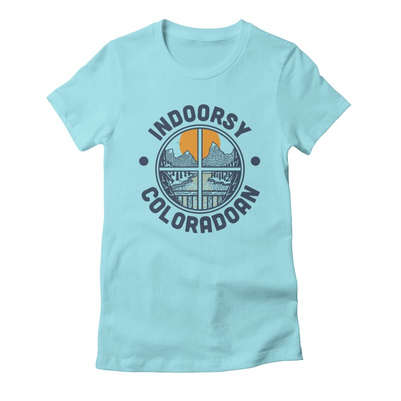 Indoorsy Coloradoan Women's Fitted T-Shirt by Steger