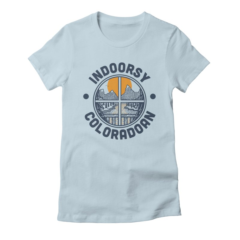 Indoorsy Coloradoan Women's T-Shirt by Steger