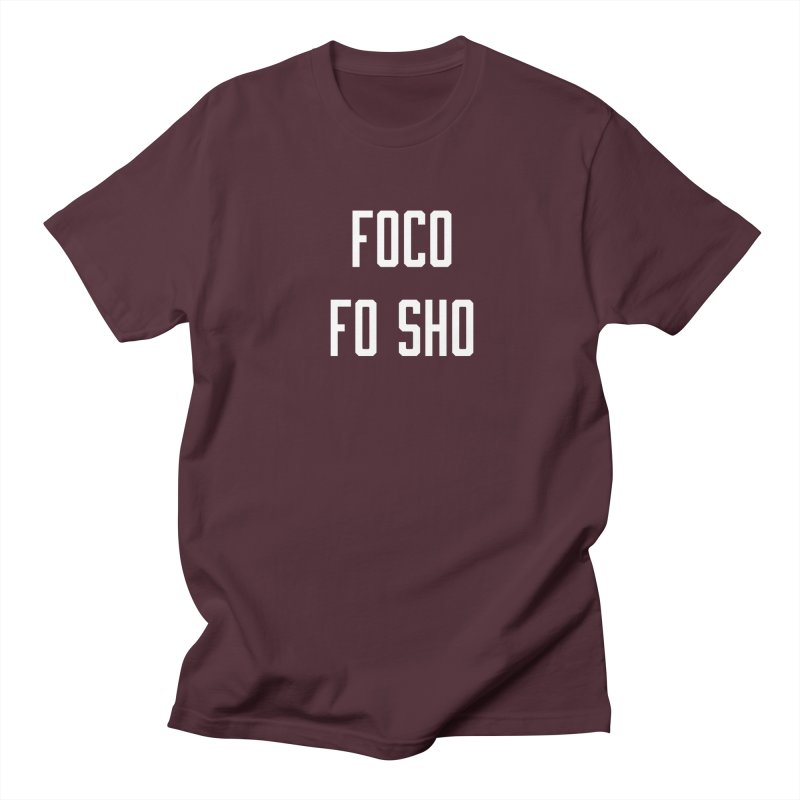 FOCO FO SHO Women's Regular Unisex T-Shirt by Steger