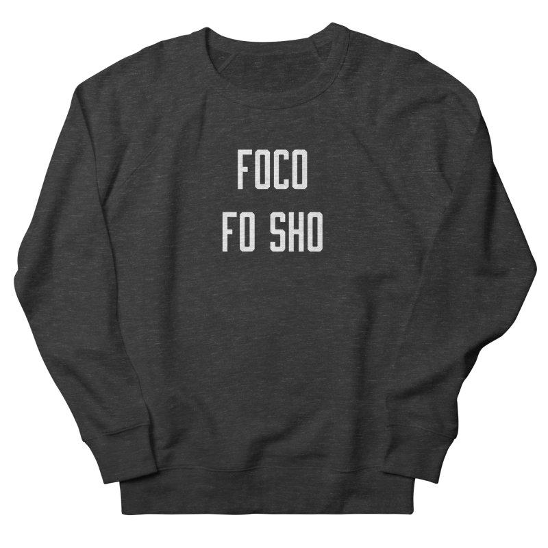 FOCO FO SHO Women's French Terry Sweatshirt by Steger