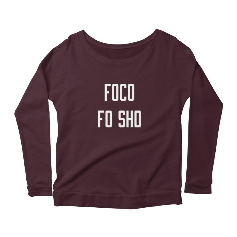 FOCO FO SHO Women's Scoop Neck Longsleeve T-Shirt by Steger