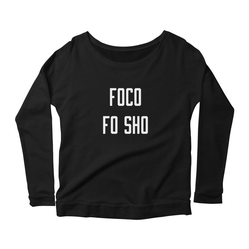FOCO FO SHO Women's Longsleeve Scoopneck  by Steger