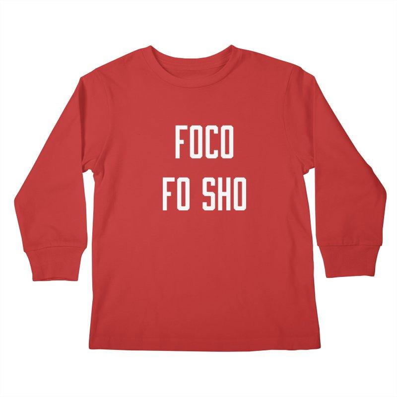 FOCO FO SHO Kids Longsleeve T-Shirt by Steger