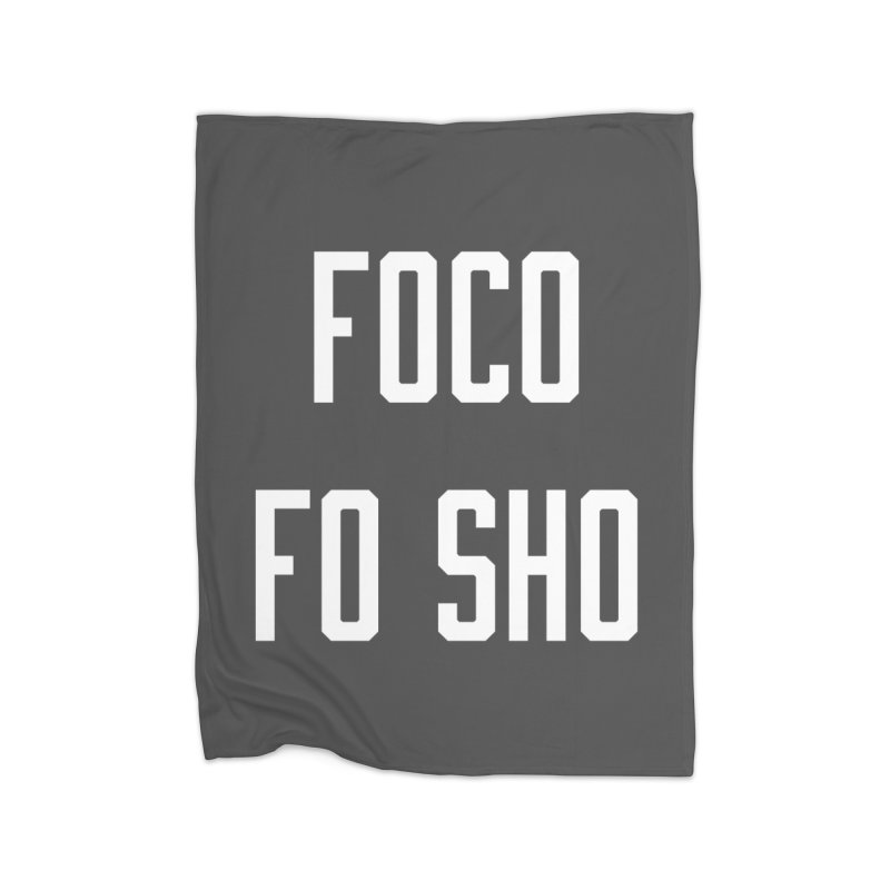 FOCO FO SHO Home Fleece Blanket Blanket by Steger