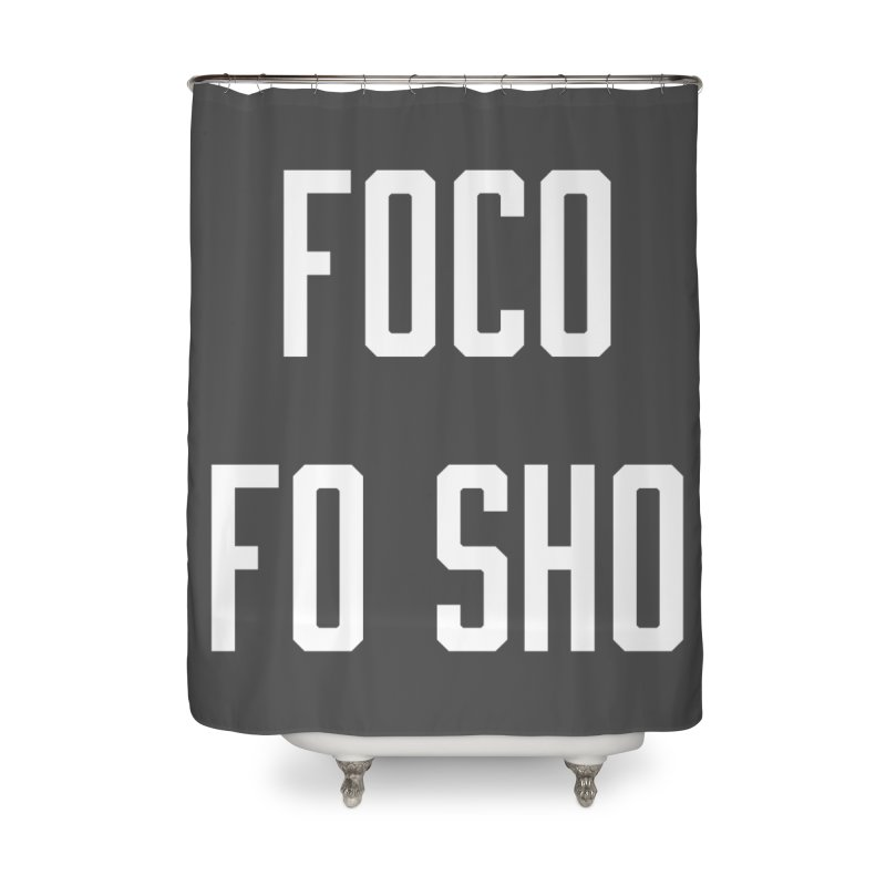 FOCO FO SHO Home Shower Curtain by Steger