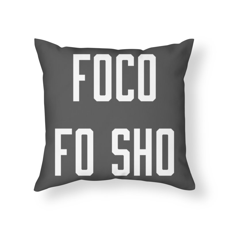 FOCO FO SHO Home Throw Pillow by Steger