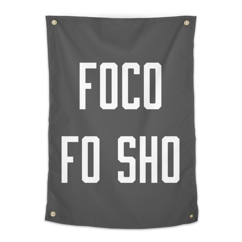 FOCO FO SHO Home Tapestry by Steger