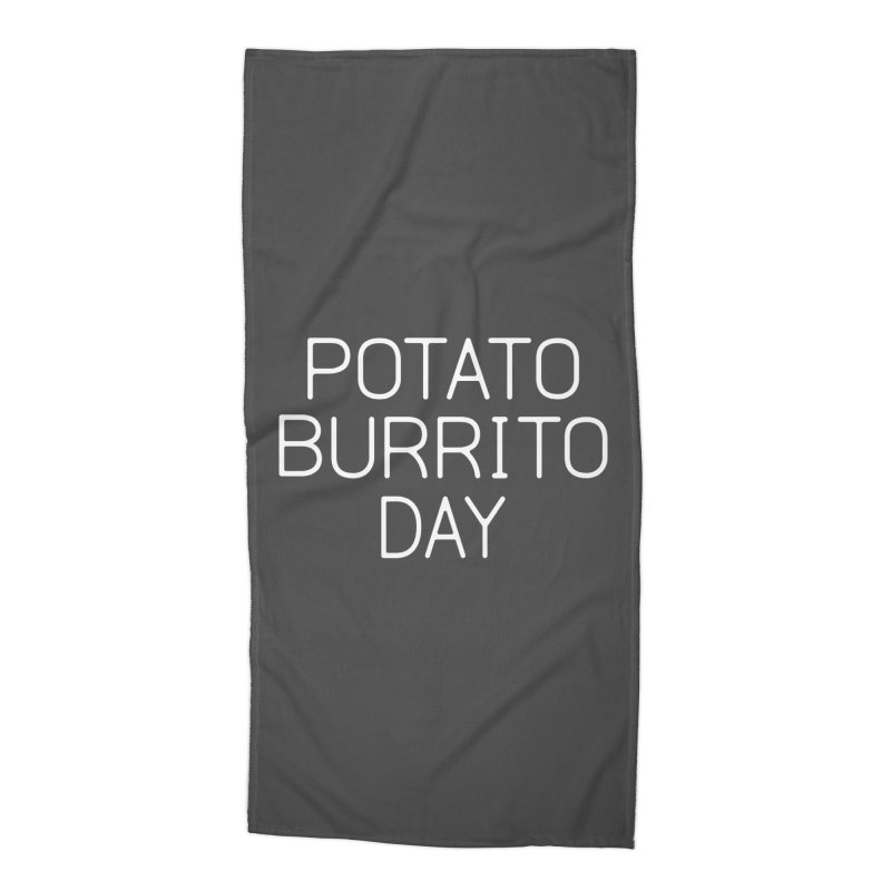 Potato Burrito Day Accessories Beach Towel by Steger