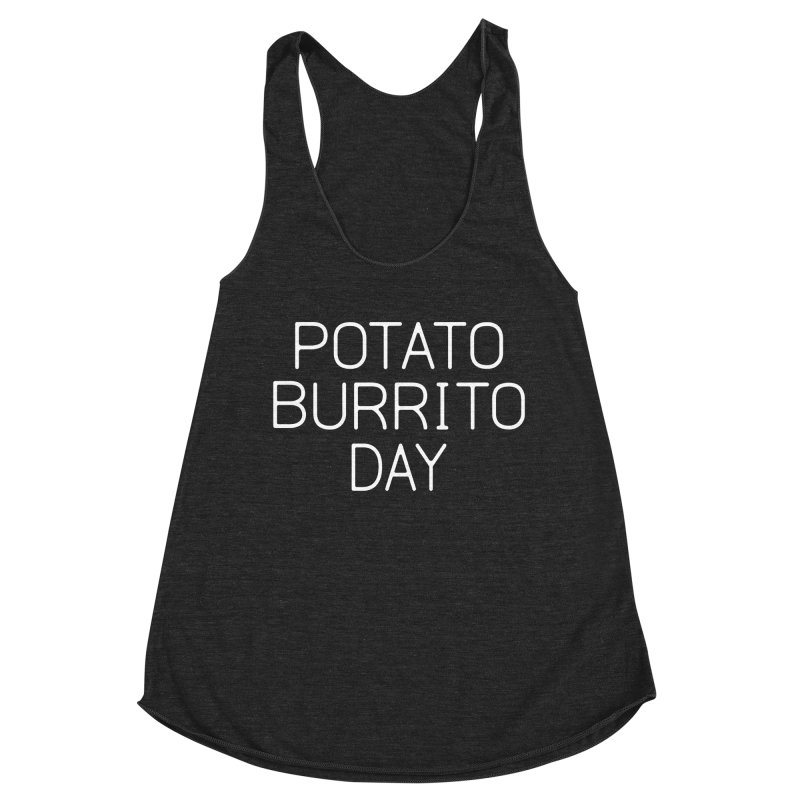 Potato Burrito Day Women's Racerback Triblend Tank by Steger
