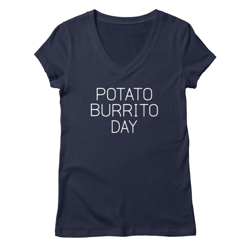 Potato Burrito Day Women's Regular V-Neck by Steger