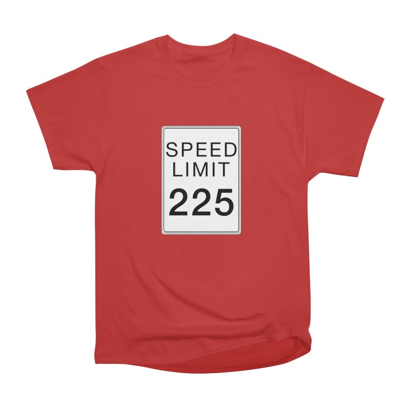 Speed Limit 225 Men's Heavyweight T-Shirt by Stenograph's Artist Shop