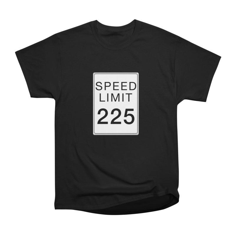 Speed Limit 225 Women's Heavyweight Unisex T-Shirt by Stenograph's Artist Shop