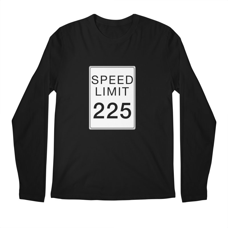 Speed Limit 225 Men's Regular Longsleeve T-Shirt by Stenograph's Artist Shop