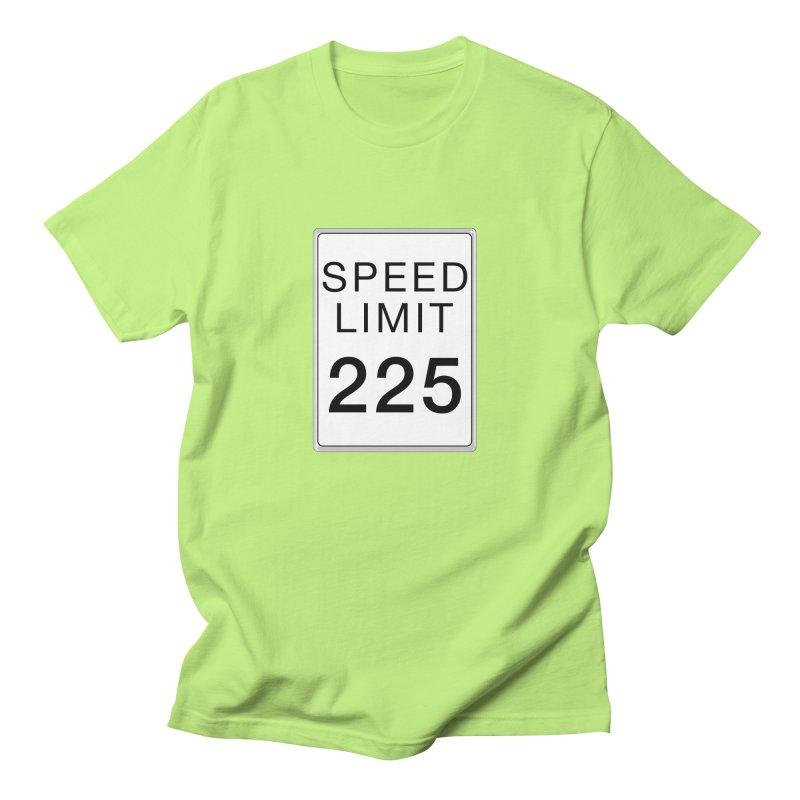 Speed Limit 225 Women's Regular Unisex T-Shirt by Stenograph's Artist Shop