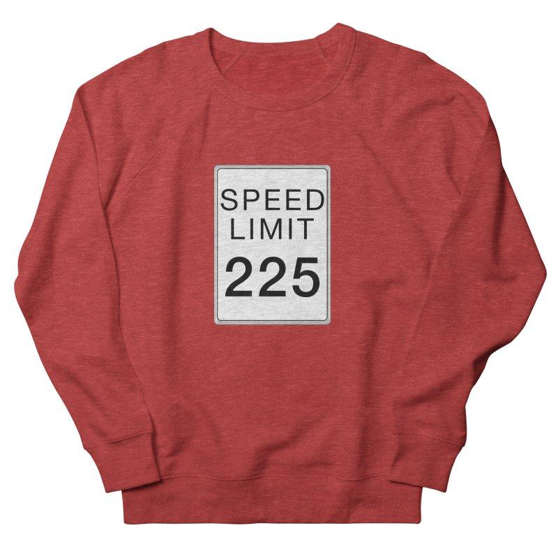 Speed Limit 225 Women's French Terry Sweatshirt by Stenograph's Artist Shop