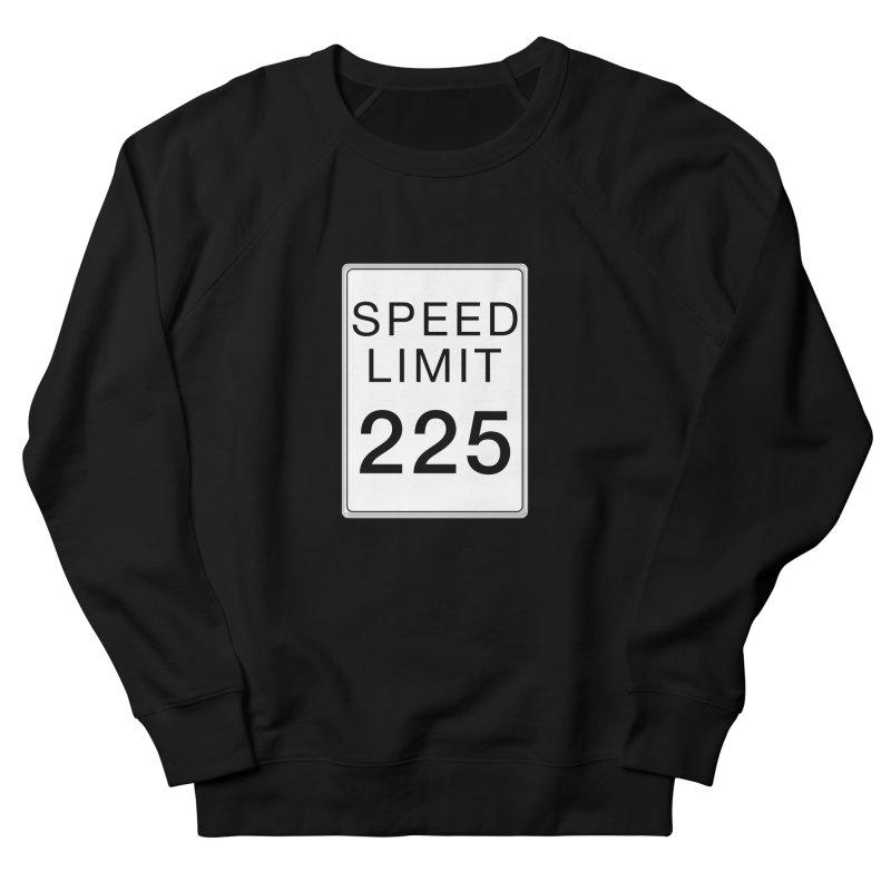 Speed Limit 225 Men's French Terry Sweatshirt by Stenograph's Artist Shop