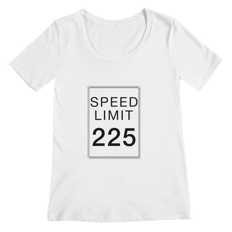 Speed Limit 225 Women's Regular Scoop Neck by Stenograph's Artist Shop