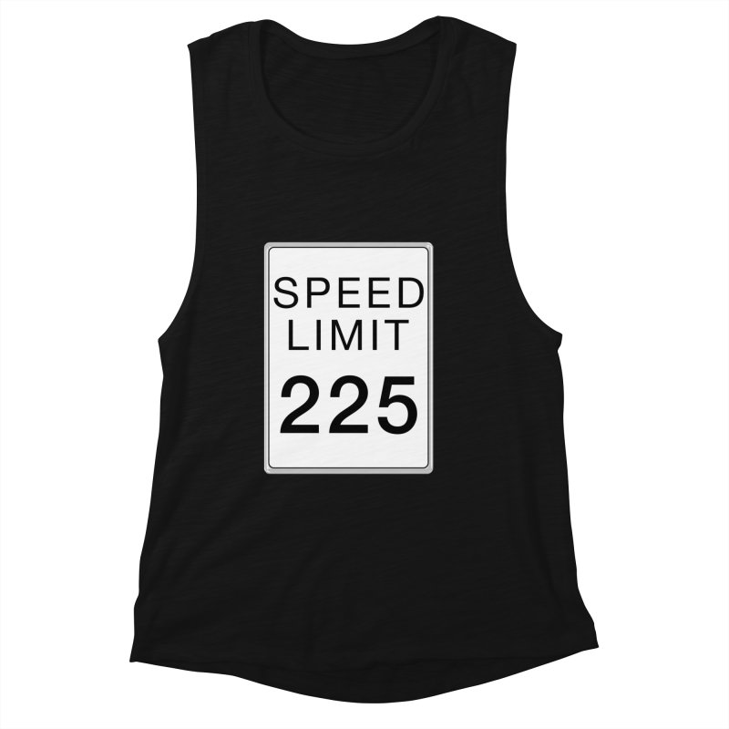 Speed Limit 225 Women's Tank by Stenograph's Artist Shop