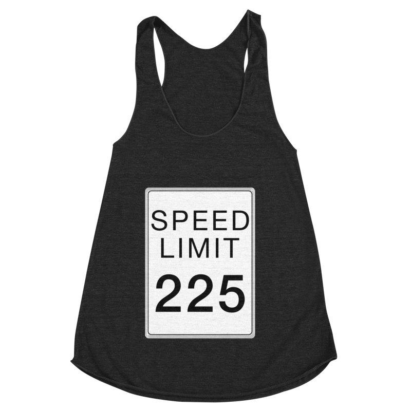Speed Limit 225 Women's Racerback Triblend Tank by Stenograph's Artist Shop