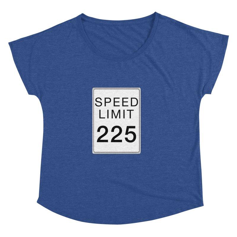 Speed Limit 225 Women's Dolman Scoop Neck by Stenograph's Artist Shop