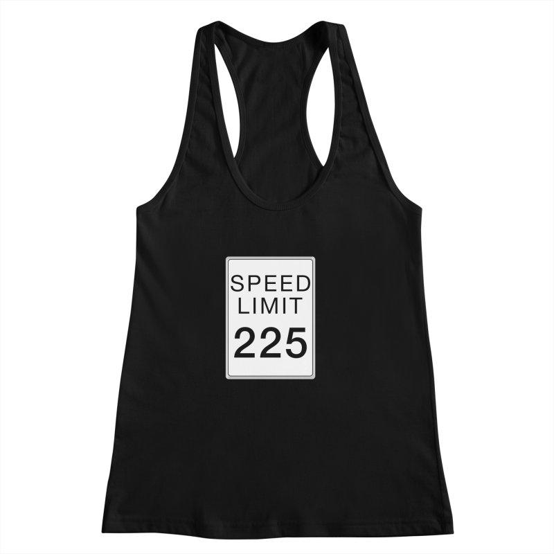 Speed Limit 225 Women's Racerback Tank by Stenograph's Artist Shop