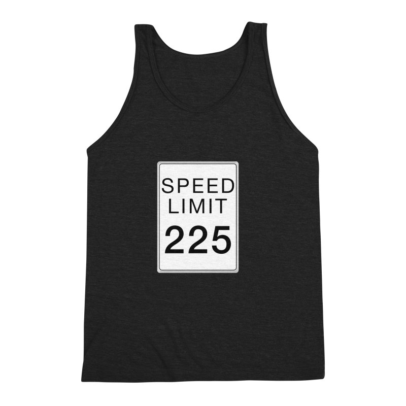 Speed Limit 225 Men's Triblend Tank by Stenograph's Artist Shop